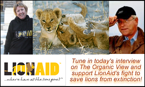 Lionaid.org will be the featured guest on The Organic View Radio Show.